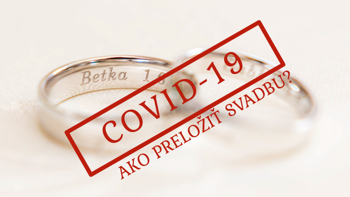 COVID-19 a svadba (II. diel)